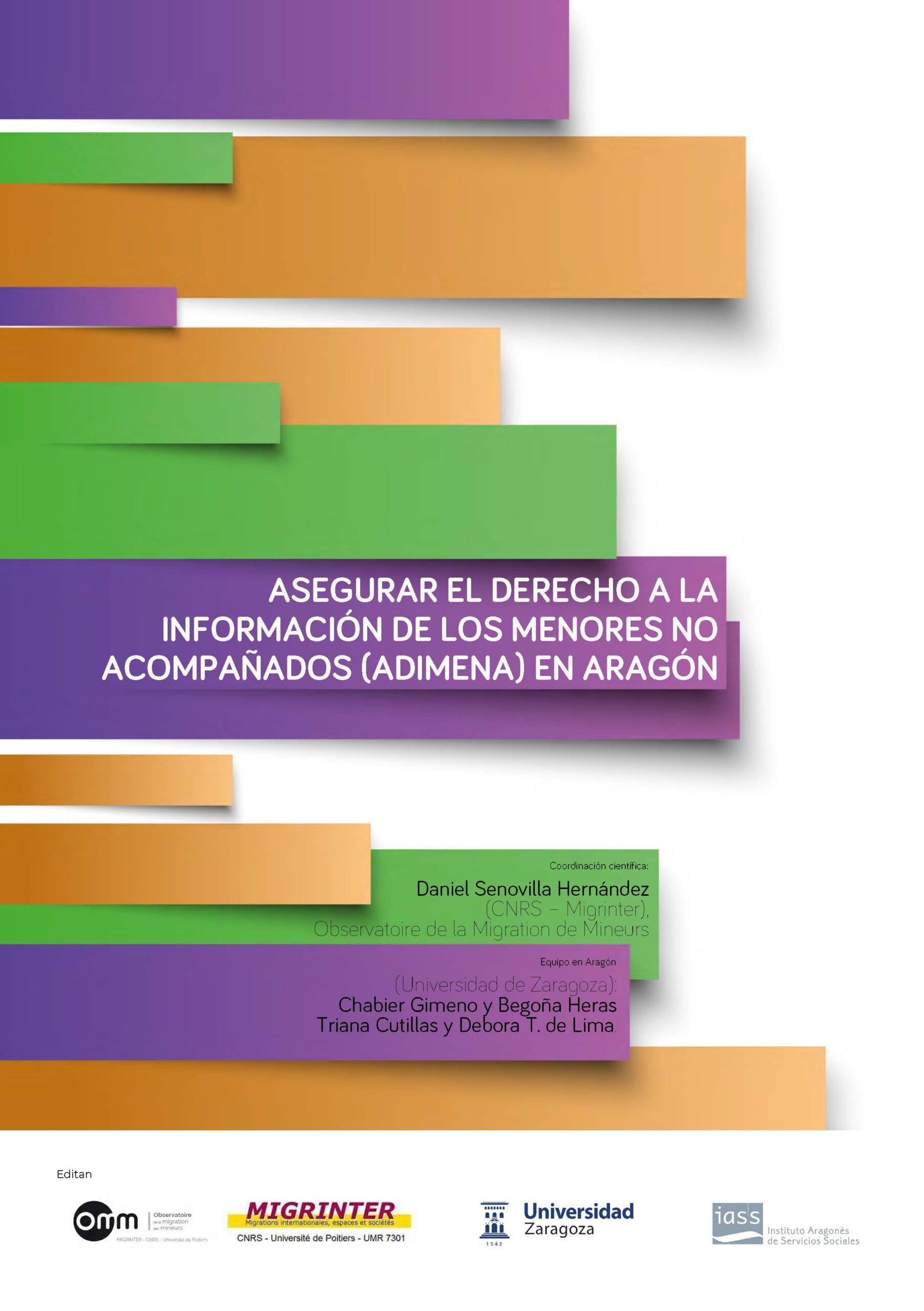 Informe del proyecto «asegurar el Derecho a la Informacion de los Menores No Acompañados» (ADIMENA) en Aragon, Espagne.